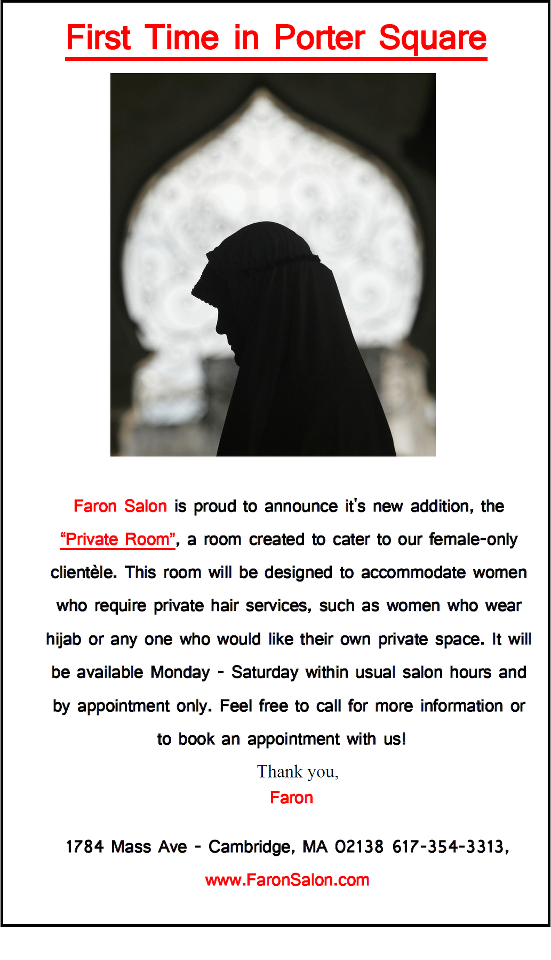 "Faron Salon at Porter Square recently started its ""Hijabi friendly"" Salon service for Muslim women who wear Headscarf."